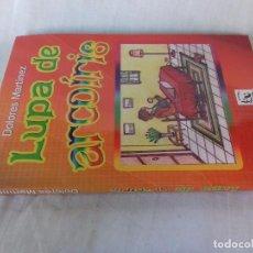 Libros antiguos: LUPA DE ARCOIRIS-DOLORES MARTINEZ-PROSOPON EDITORES-PRIMERA EDICION DICIEMBRE 2011. Lote 99677111