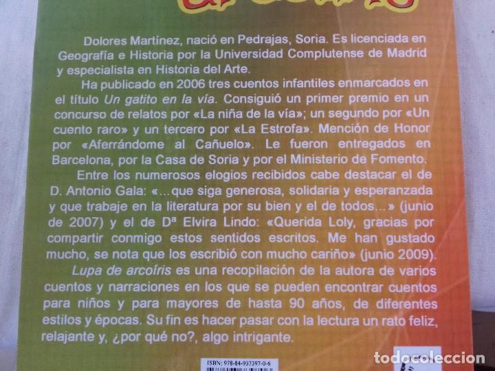 Libros antiguos: LUPA DE ARCOIRIS-DOLORES MARTINEZ-PROSOPON EDITORES-PRIMERA EDICION DICIEMBRE 2011 - Foto 3 - 99677111