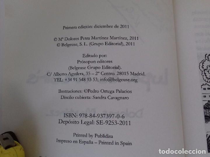 Libros antiguos: LUPA DE ARCOIRIS-DOLORES MARTINEZ-PROSOPON EDITORES-PRIMERA EDICION DICIEMBRE 2011 - Foto 5 - 99677111