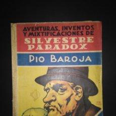 Livros antigos: AVENTURAS, INVENTOS Y MIXTIFICACIONES DE SILVESTRE PARADOX, 1930- ED. ESTAMPA. Lote 101346902