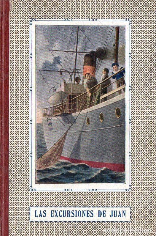 MANUEL MARINEL.LO : LAS EXCURSIONES DE JUAN (ELZEVIRIANA CAMÍ, 1924) ILUSTRADO POR COLL SALIETI (Libros Antiguos, Raros y Curiosos - Literatura Infantil y Juvenil - Novela)