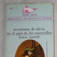 Libros antiguos: AVENTURAS DE ALICIA EN EL PAIS DE LAS MARAVILLAS - LEWIS CARROLL (EI). Lote 102502767
