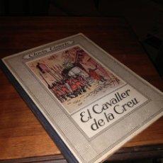 Libros antiguos: EL CAVALLER DE LA CREU, CLOVIS EIMERIC, 1930-1934. Lote 102566147