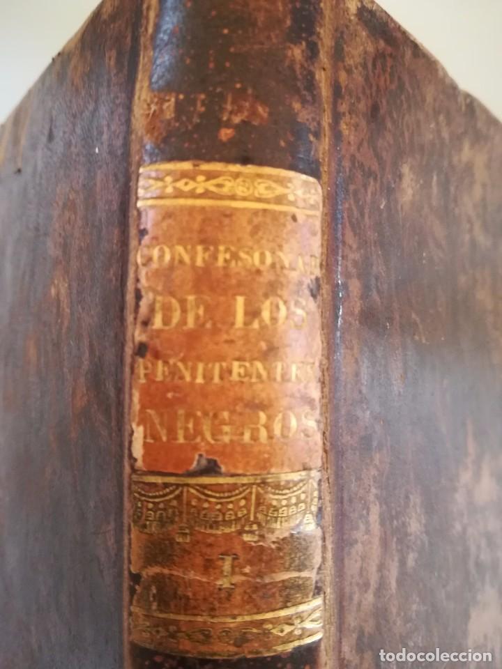 Libros antiguos: LIBRO,EL CONFESIONARIO DE LOS PENITENTES NEGROS, SIGLO XIX, AÑO 1821,EPOCA NAPOLEON BONAPARTE,TOMO I - Foto 2 - 103103255