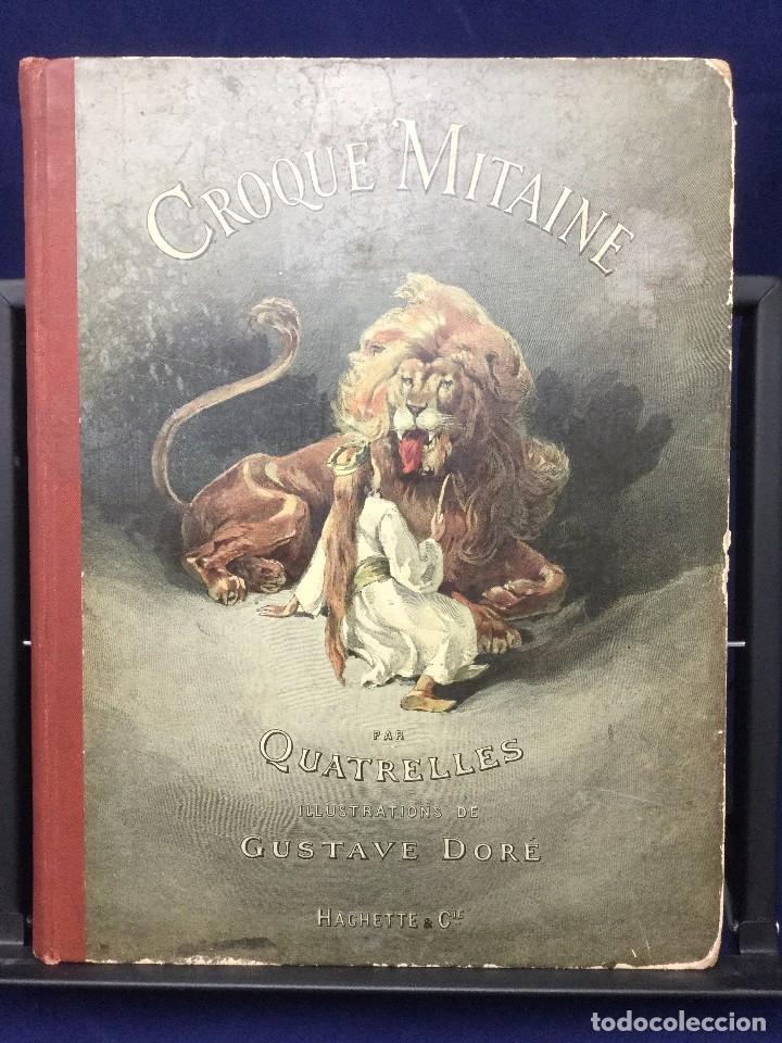 CROQUE-MITAINE. ILUSTRADO POR GUSTAVE DORÉ. 1892 (Libros Antiguos, Raros y Curiosos - Literatura Infantil y Juvenil - Novela)