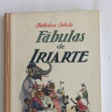 Libros antiguos: FABULAS DE IRIARTE, BIBLIOTECA SELECTA. ED. RAMÓN SOPENA AÑO 1933 Nº35. Lote 103209327