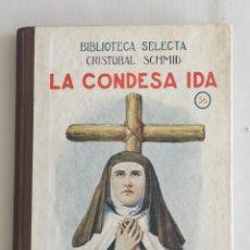 Libros antiguos: LA CONDESA IDA, BIBLIOTECA SELECTA. ED. RAMÓN SOPENA Nº56. Lote 103209491
