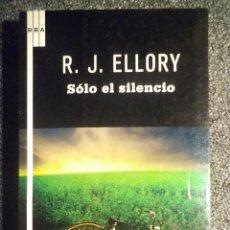 Libros antiguos: SOLO EL SILENCIO. Lote 103774239