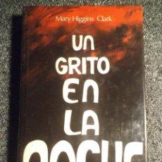 Libros antiguos: UN GRITO EN LA NOCHE. Lote 103775707