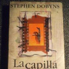 Libros antiguos: LA CAPILLA DE LA MUERTE. Lote 103776267