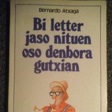 Libros antiguos: BI LETTER JASO NITUEN OSO DENBORA GUTXIAN. Lote 103776539