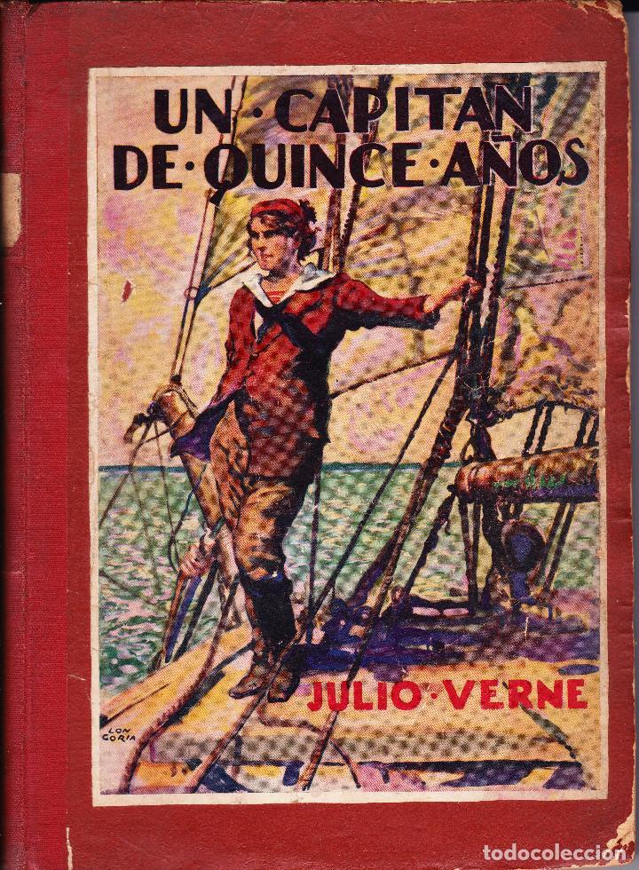 UN CAPITAN DE QUINCE AÑOS.JULIO VERNE 1ª EDICION 1934 ILUSTRACIONES LONGORIA (Libros Antiguos, Raros y Curiosos - Literatura Infantil y Juvenil - Novela)