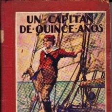 Libros antiguos: UN CAPITAN DE QUINCE AÑOS.JULIO VERNE 1ª EDICION 1934 ILUSTRACIONES LONGORIA. Lote 104363059