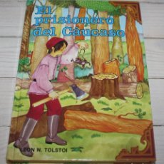 Libros antiguos: EL PRISIONERO DEL CAÚCASO - LEÓN TOLSTOI - CLÁSICOS JÓVENES GAVIOTA. Lote 104625539