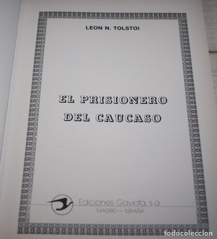 Libros antiguos: El prisionero del Caúcaso - León Tolstoi - Clásicos Jóvenes Gaviota - Foto 2 - 104625539