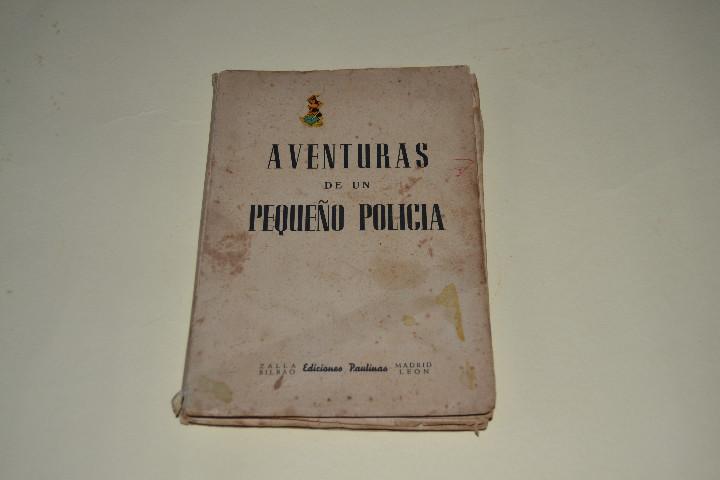 AVENTURAS DE UN PEQUEÑO POLICIA (Libros Antiguos, Raros y Curiosos - Literatura Infantil y Juvenil - Novela)