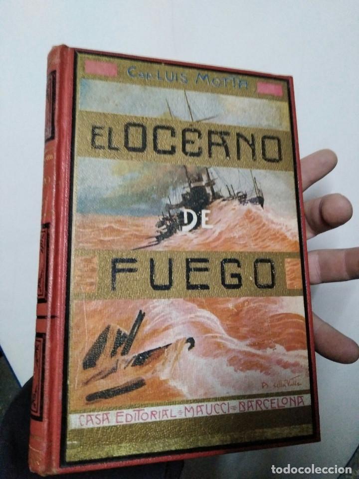 ANTIGUO LIBRO EL OCEANO DE FUEGO( 1SIGLO DE ANTIGÜEDAD) (Libros Antiguos, Raros y Curiosos - Literatura Infantil y Juvenil - Novela)