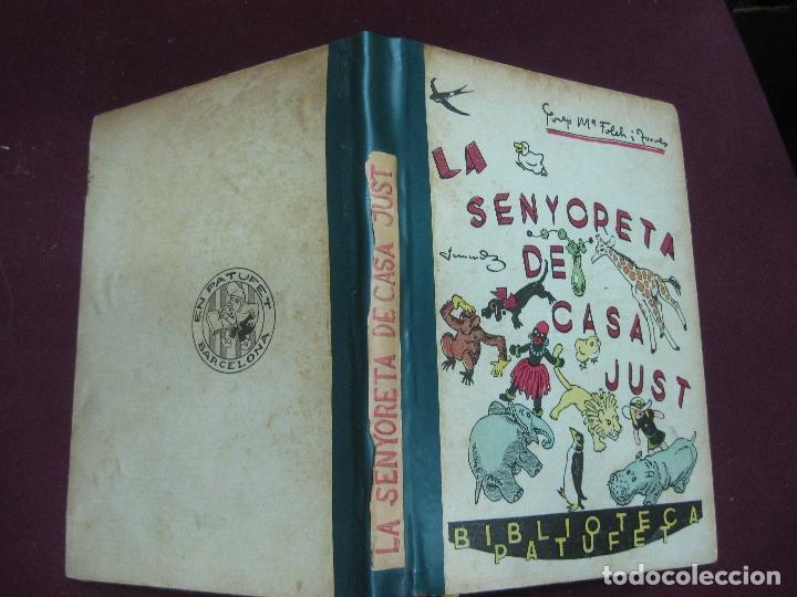 Libros antiguos: LA SENYORETA DE CASA JUST. JOSEP Mª FOLCH I TORRES. IL·LUSTRADA PER JUNCEDA. BIBLIOTECA PATUFET 1935 - Foto 2 - 106322943