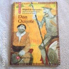 Libros antiguos: DON QUIJOTE DE MIGUEL DE CERVANTES **EDITORIAL VICENS VIVES** CON BONITAS ILUSTRACIONES DE SVETLIN. Lote 106547599