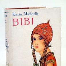Libros antiguos: BIBI. 1ª EDICIÓN B/N (KAREN MICHAELIS / HEDVIG COLLIN) JUVENTUD, 1934. OFRT. Lote 237999140