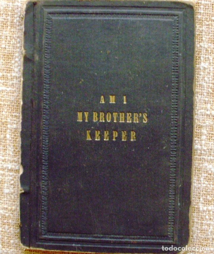 Libros antiguos: Am I my brother´s keeper?/ James Floy, D.D./ 1863/ New York - Foto 1 - 107935439