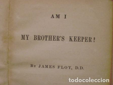Libros antiguos: Am I my brother´s keeper?/ James Floy, D.D./ 1863/ New York - Foto 3 - 107935439