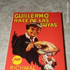 Libros antiguos: GUILLERMO HACE DE LAS SUYAS. RICHMAL CROMPTON, EDITORIAL MOLINO 1980. TAPA DURA. Lote 109396227