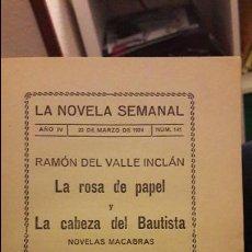 Libros antiguos: LA NOVELA SEMANAL. ROSA DE PAPEL, LA CABEZA DEL BAUTISTA. 1924. Lote 109997867