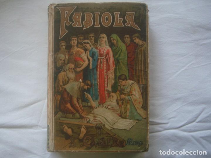 LIBRERIA GHOTICA. SATURNINO CALLEJA. BIBLIOTECA PERLA: NICOLAS WISEMAN. FABIOLA. 1900. GRABADOS. (Libros Antiguos, Raros y Curiosos - Literatura Infantil y Juvenil - Novela)