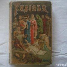 Libros antiguos: LIBRERIA GHOTICA. SATURNINO CALLEJA. BIBLIOTECA PERLA: NICOLAS WISEMAN. FABIOLA. 1900. GRABADOS.. Lote 110038599