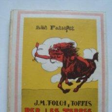 Libros antiguos: PER LES TERRES ROGES. NOVEL·LA D'AVENTURES - J. M. FOLCH I TORRES (BAGUÑÀ PATUFET 1935). LLAVERIAS. Lote 110276115