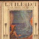 Libros antiguos: LA ILIADA O EL SITIO DE TROYA (ARALUCE, C. 1930) ILUSTRADO POR SEGRELLES. Lote 110571095