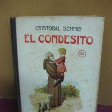 Libros antiguos: . EL CONDESITO. CRISTOBAL SCHMID. BIBLIOTECA SELECTA Nº 55. EDITORIAL SOPENA 1934.. Lote 110888223
