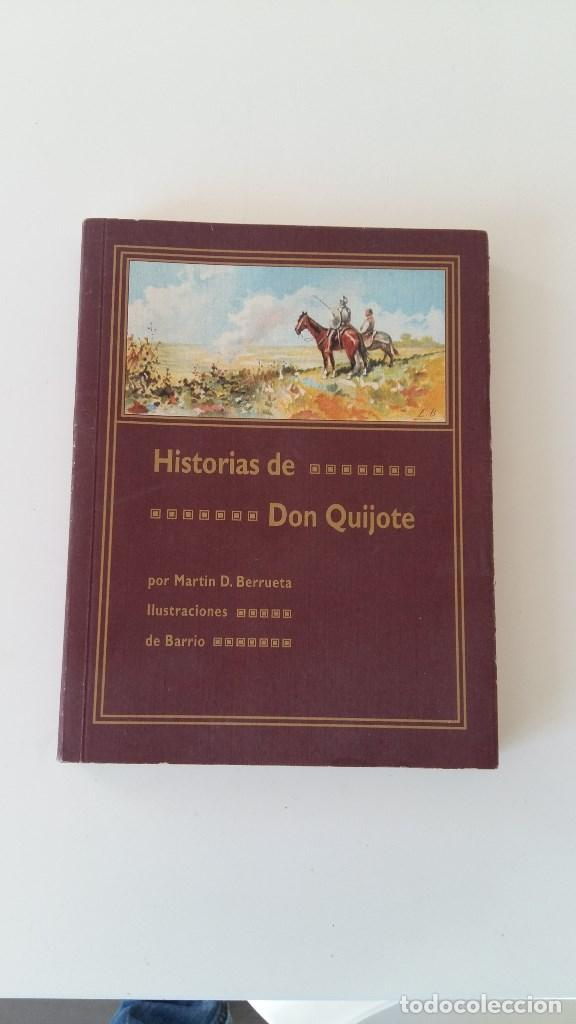 HISTORIAS DE DON QUIJOTE. MARTIN D. BERRUETA. EDICION FASCIMIL. (Libros Antiguos, Raros y Curiosos - Literatura Infantil y Juvenil - Novela)