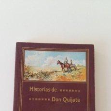Libros antiguos: HISTORIAS DE DON QUIJOTE. MARTIN D. BERRUETA. EDICION FASCIMIL.. Lote 111336419