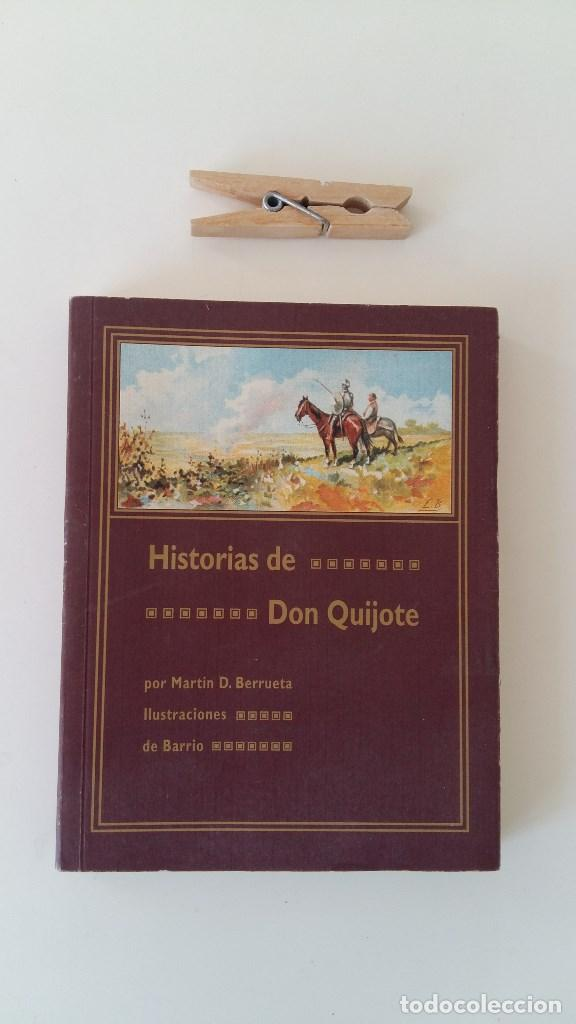 Libros antiguos: HISTORIAS DE DON QUIJOTE. MARTIN D. BERRUETA. Edicion fascimil. - Foto 2 - 111336419
