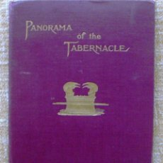 Libros antiguos: PANORAMA OF THE TABERNACLE/ FRANK H. WHITE/ VESSELS OF THE MINISTRY/ 1873-74?. Lote 111380891