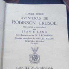 Aventuras de Robinsón crusoe ilustrado de ediciones araluce 1914 segunda edición - raro