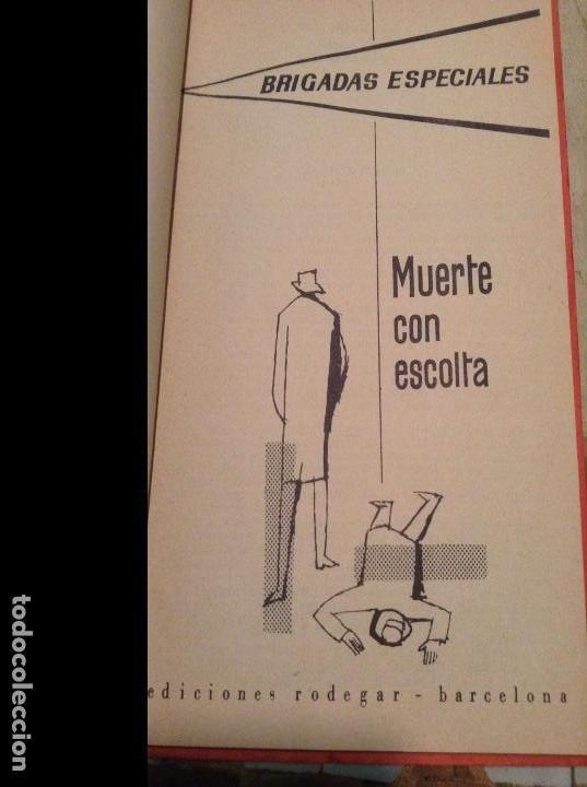 Libros antiguos: Brigadas Especiales. Muerte con escolta, de Manloe Cassy, año 1963. - Foto 2 - 111523895