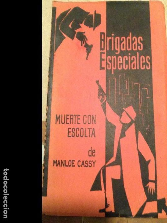 BRIGADAS ESPECIALES. MUERTE CON ESCOLTA, DE MANLOE CASSY, AÑO 1963. (Libros Antiguos, Raros y Curiosos - Literatura Infantil y Juvenil - Novela)