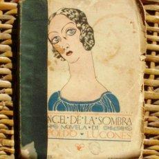 Libros antiguos: EL ÁNGEL DE LA SOMBRA/ LEOPOLDO LUGONES/ PRIMERA EDICIÓN/ 1926. Lote 112072723