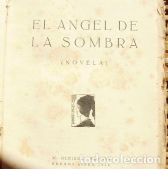 Libros antiguos: El ángel de la sombra/ Leopoldo Lugones/ Primera edición/ 1926 - Foto 4 - 112072723