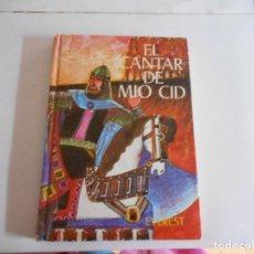 Libros antiguos: EL CANTAR DE MIO CID,TAPA DURA,EVEREST. Lote 113505359