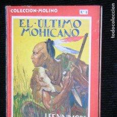 Libros antiguos: F1 EL ULTIMO MOHICANO POR J.FENNIMORE COOPER AÑO 1935 MD 25X18 PAGINAS 160. Lote 113837107