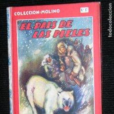 Libros antiguos: F1 EL PAIS DE LAS PIELES POR JULIO VERNE AÑO 1936 MD 25X18 PAGINAS 148. Lote 113838491