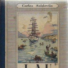 Libros antiguos: LAU O LES AVENTURES D' UN APRENENT DE PILOT / C. SOLDEVILA; IL. J. JUNCEDA. BCN : MENTORA, S.A. . Lote 114067975