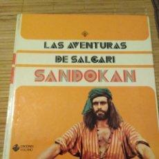 Libros antiguos: SANDOKAN. LAS AVENTURAS DE SALGARI. BUEN ESTADO 1976. Lote 180112635