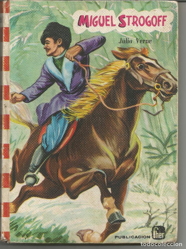MIGUEL STROGOFF Nº 6 FHER COLECCION FELICIDAD 1968 (Libros Antiguos, Raros y Curiosos - Literatura Infantil y Juvenil - Novela)