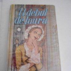 Libros antiguos: EL DEBUT DE LAURA,COLECCION VIOLETA,EDITORIAL MOLINO,AÑO 1968. Lote 115465655