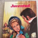 Libros antiguos: JUVENTUD. LOUISE MAY ALCOTT. Lote 115554923